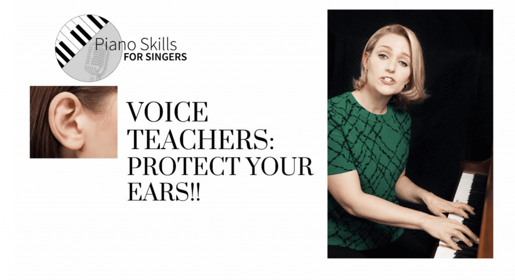 VIDEO:  Singers and Voice Teachers – Protect Your Ears!