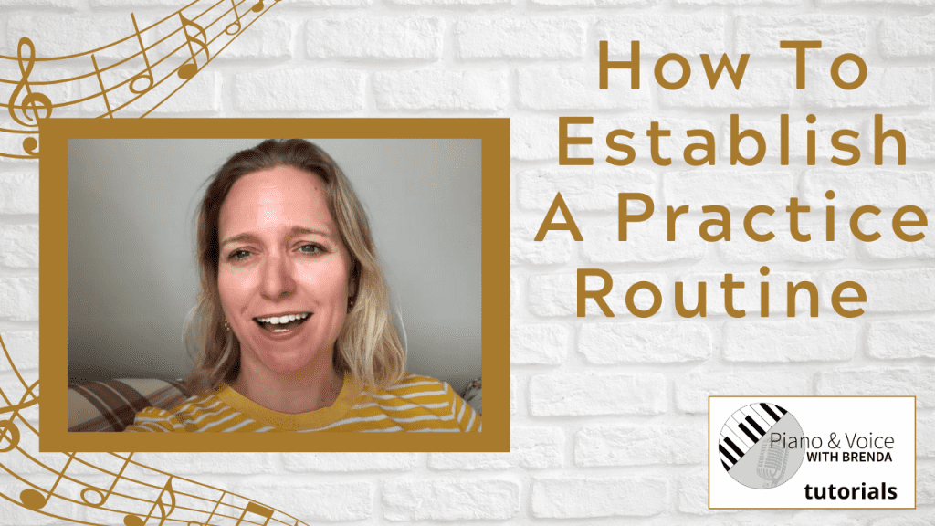 Video:  How to establish a practice routine