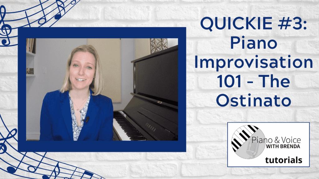 VIDEO Quickie #3:  Piano Improvisation 101: The Ostinato