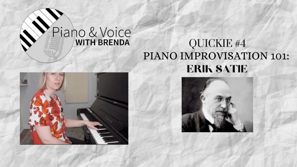 VIDEO Quickie #4:  Piano Improvisation 101: Erik Satie