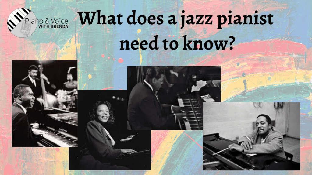 What does a jazz pianist need to know?