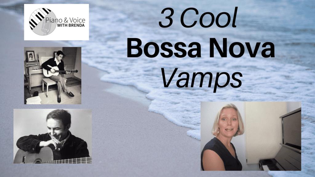 3 Cool Bossa Nova Vamps