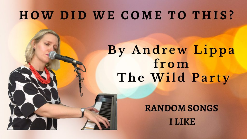 Random Songs I Like #2 – How Did We Come to This?