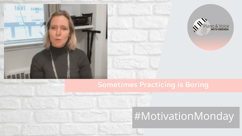 Motivation Monday – Sometimes Practicing is Boring