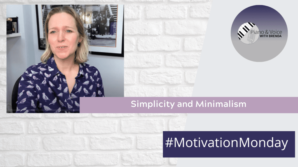 Motivation Monday – Simplicity and Minimalism