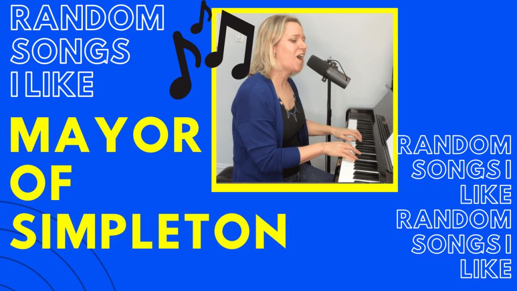 Random Songs I Like #4: Mayor of Simpleton