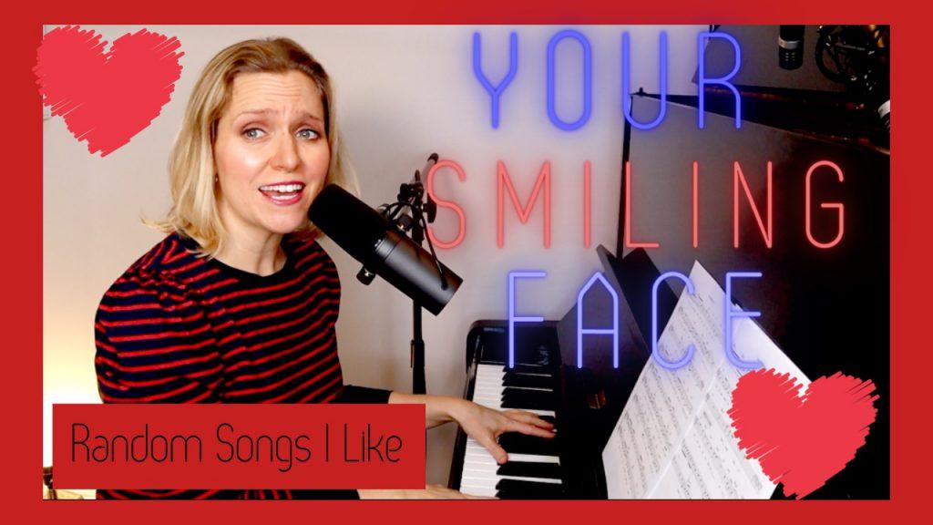 Random Songs I Like #7 – Your Smiling Face