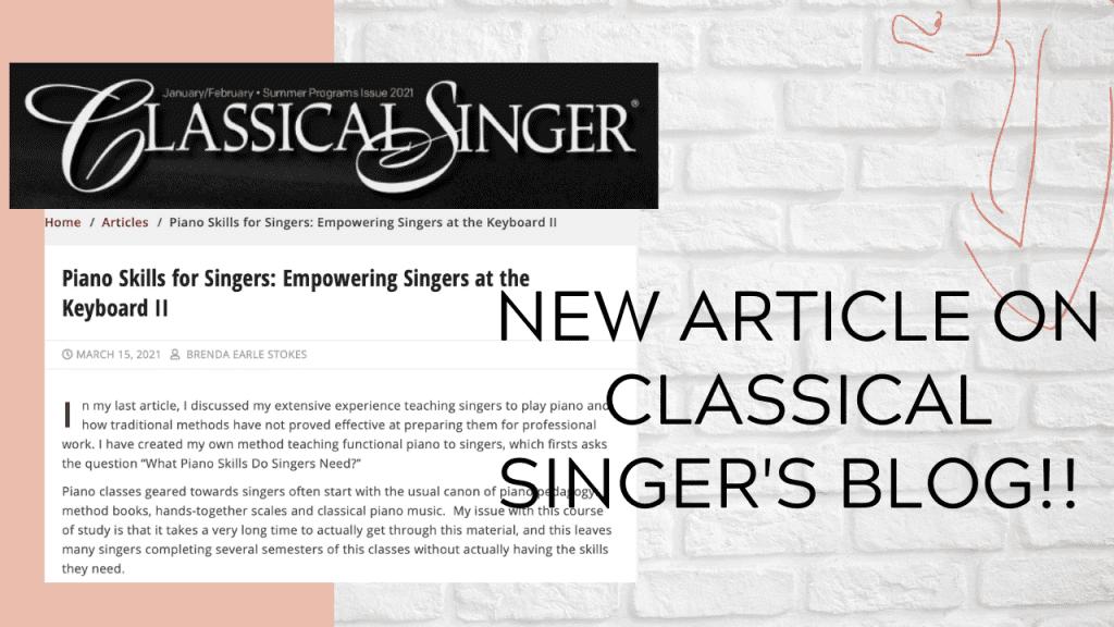 New Classical Singer Magazine Blog Post!!