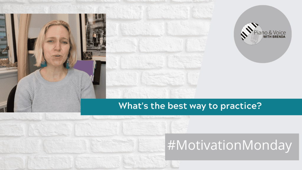 Motivation Monday – What's the Best Way to Practice?