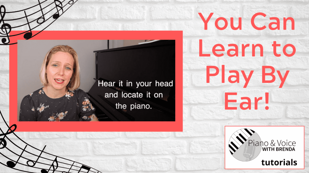 You can LEARN to play by ear!