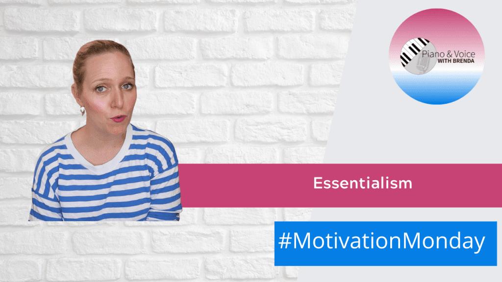 Motivation Monday: Essentialism